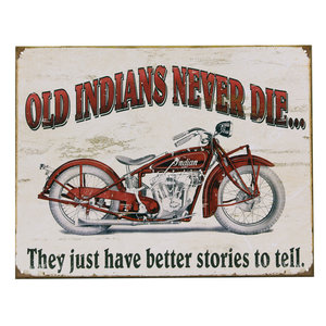Metalen reclame plaat old indians never die